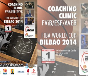 COACHING CL INIC - FVB/ ESF/ AV EB FIBA WORLD CUP BILBAO 2014